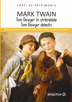 Tom Sawyer in strainatate/Tom Sawyer detectiv